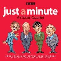 Just a Minute: A Classic Quartet - Opracowanie zbiorowe - audiobook