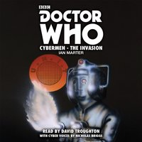 Doctor Who: Cybermen - The Invasion - Ian Marter - audiobook