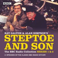 Steptoe & Son: The BBC Radio Collection: Series 1 & 2 - Ray Galton - audiobook