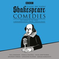 Classic BBC Radio Shakespeare: Comedies - William Shakespeare - audiobook