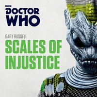 Doctor Who: Scales of Injustice - Gary Russell - audiobook