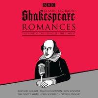 Classic BBC Radio Shakespeare: Romances - William Shakespeare - audiobook