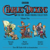 Charles Dickens: The BBC Radio Drama Collection: Volume Two - Charles Dickens - audiobook