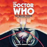 Doctor Who: The Macra Terror - Ian Stuart Black - audiobook