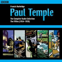Paul Temple: The Complete Radio Collection: Volume Two - Francis Durbridge - audiobook