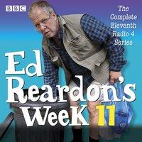 Ed Reardon's Week: Series 11 - Christopher Douglas - audiobook