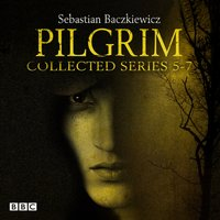 Pilgrim Series 5-7 - Sebastian Baczkiewicz - audiobook