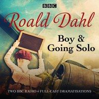 Boy & Going Solo - Roald Dahl - audiobook