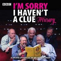 I'm Sorry I Haven't a Clue Treasury - Opracowanie zbiorowe - audiobook