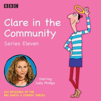 Clare in the Community Series 11 - Harry Venning - audiobook