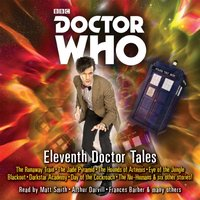 Doctor Who: Eleventh Doctor Tales - Oli Smith - audiobook