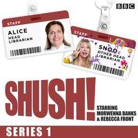 Shush! - Rebecca Front - audiobook