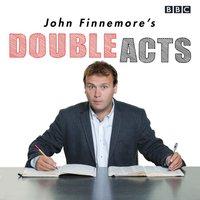 John Finnemore's Double Acts - John Finnemore - audiobook