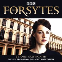 Forsytes - John Galsworthy - audiobook