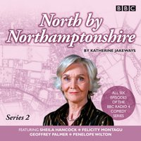 North by Northamptonshire: Series 2 - Katherine Jakeways - audiobook