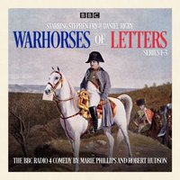 Warhorses of Letters: Complete Series 1-3 - Robert Hudson - audiobook