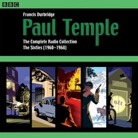 Paul Temple: The Complete Radio Collection: Volume Three - Francis Durbridge - audiobook
