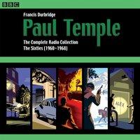 Paul Temple: The Complete Radio Collection: Volume Three - Francis Durbridge - audiobook