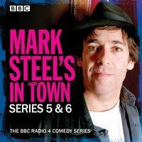 Mark Steel's In Town: Series 5 & 6 - Mark Steel - audiobook
