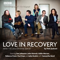 Love in Recovery: Series 1 & 2 - Pete Jackson - audiobook