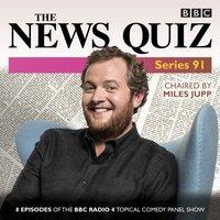 News Quiz: Series 91 - Jeremy Hardy - audiobook