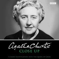 Agatha Christie Close Up - Agatha Christie - audiobook