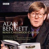 Alan Bennett Reads Childhood Classics - Lewis Carroll - audiobook