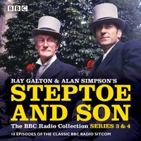 Steptoe & Son: Series 3 & 4 - Ray Galton - audiobook