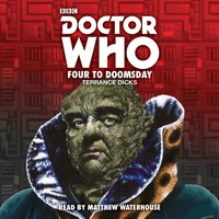 Doctor Who: Four to Doomsday - Terrance Dicks - audiobook