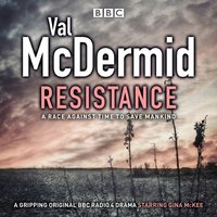 Resistance - Val McDermid - audiobook
