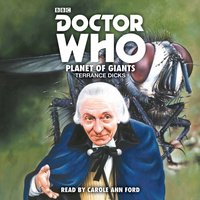 Doctor Who: Planet of Giants - Terrance Dicks - audiobook