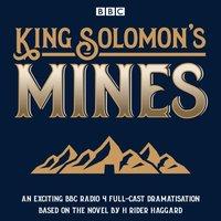 King Solomon's Mines - H. Rider Haggard - audiobook