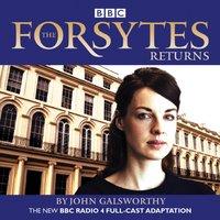 Forsytes Returns - John Galsworthy - audiobook
