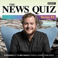 News Quiz: Series 93 - Miles Jupp - audiobook