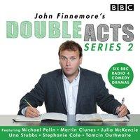 John Finnemore's Double Acts: Series 2 - John Finnemore - audiobook