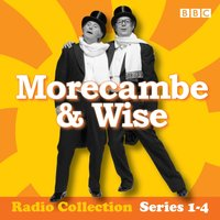 Morecambe & Wise: The Complete BBC Radio 2 Series