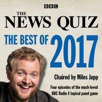 News Quiz: The Best of 2017 - Opracowanie zbiorowe - audiobook