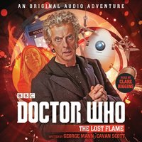 Doctor Who: The Lost Flame - George Mann - audiobook