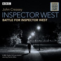 Inspector West: Battle for Inspector West - John Creasey - audiobook