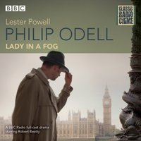 Philip Odell: Lady in a Fog - Lester Powell - audiobook