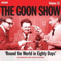 Goon Show: Volume 33 - Spike Milligan - audiobook