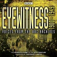 Eyewitness 1900-1949 - Joanna Bourke - audiobook