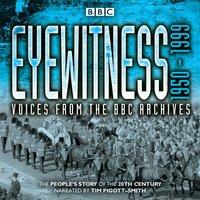 Eyewitness: 1950-1999 - Joanna Bourke - audiobook