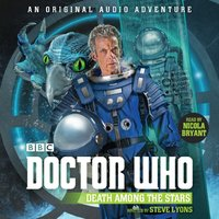 Doctor Who: Death Among the Stars - Steve Lyons - audiobook