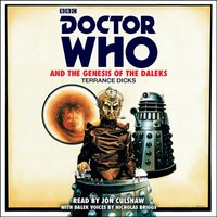 Doctor Who and the Genesis of the Daleks - Terrance Dicks - audiobook