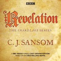 Shardlake: Revelation - CJ Sansom - audiobook