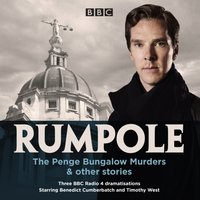 Rumpole: The Penge Bungalow Murders & other stories - John Mortimer - audiobook