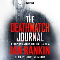 Deathwatch Journal - Ian Rankin - audiobook