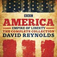 America: Empire of Liberty - David Reynolds - audiobook