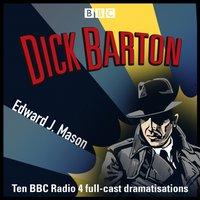 Dick Barton: Special Agent - Edward J. Mason - audiobook